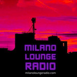 Milano Lounge Radio HD